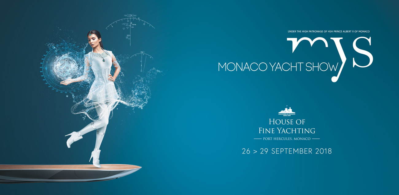 The Monaco Yacht Show, from 26 to 29 September 2018